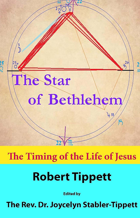 The Star of Bethlehem: The Timing of the Life of Jesus