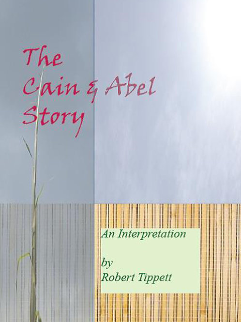 The Cain & Abel Story: An Interpretation
