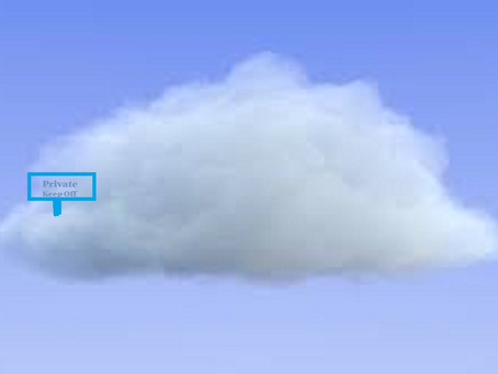 Hey!  You!  Get off of my cloud!
