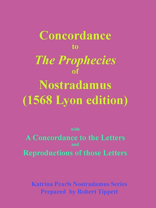 Concordance to The Prophecies of Nostradamus (1568 Lyon edition)