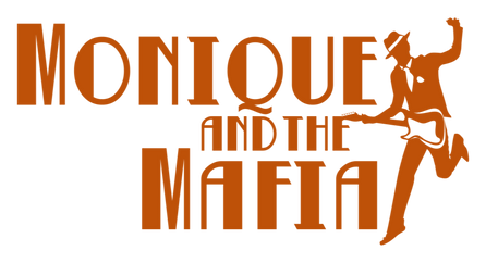 Monique and the Mafia