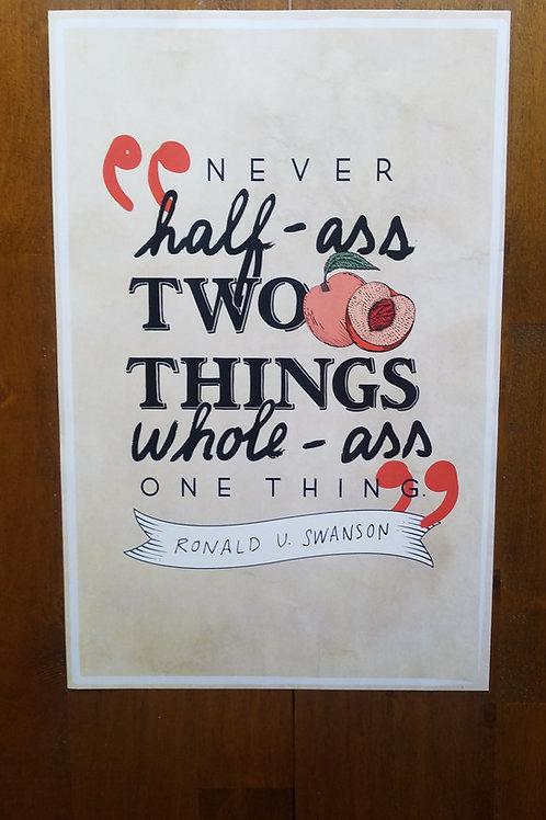 Never Half Ass...Poster