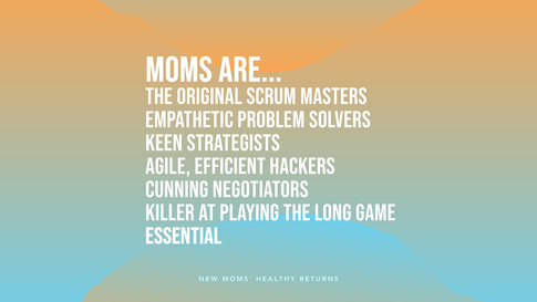 Moms are....png