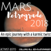 An Epic Journey with a Karmic Twist: Mars Retrograde 2018