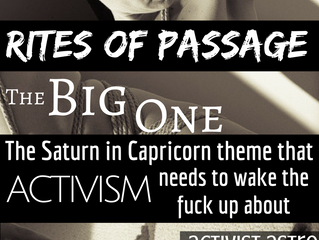 Saturn in Cap: Rites of Passage