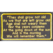"""""""They Shall Not Grow Old"""" Verse Embroidered Remembrance Patch 15"""