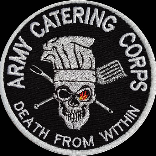 Army Catering Corps Death From Within Embroidered Patch