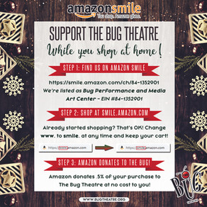 Support The Bug Theatre While You Shop At Home!