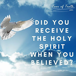 Did YOu Receive the holy spirit when you