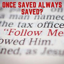 ONCE SAVED ALWAYS SAVED_ (1).jpg