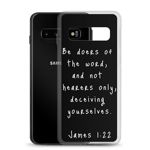 James 1:22 Samsung Case