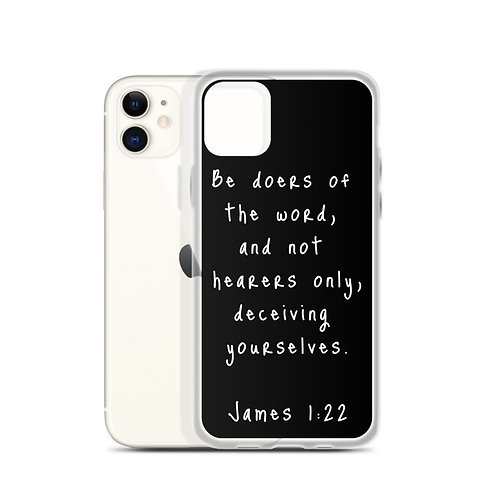 James 1:22 iPhone Case