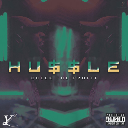 Cheek The Profit / Hussle