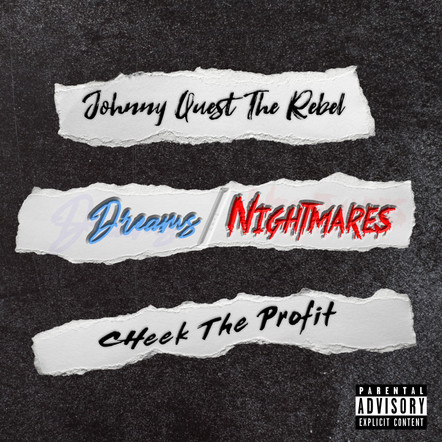 Cheek The Profit & Johnny Quest The Rebel / Dreams Over Nightmares