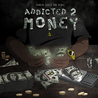 Addicted 2 Money Cover wo PA.png