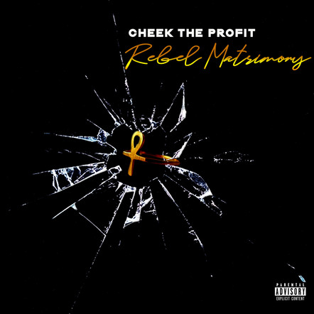 Cheek The Profit / Rebel Matrimony