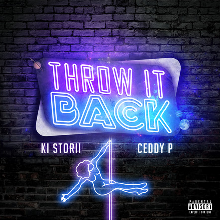 Ki Storii / Throw It Back (feat. Ceddy P)