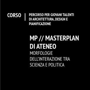 Masterplan di ateneo. Morfologie dell'interazione tra scienza e politica