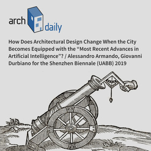 """How Does Architectural Design Change When the City Becomes Equipped with the """"Most Recent Advances in Artificial Intelligence""""?"""