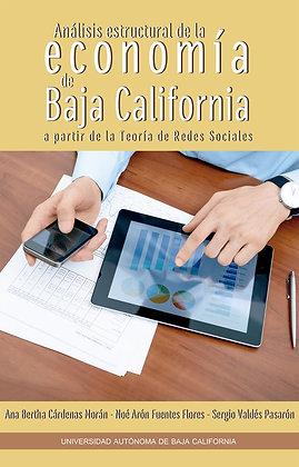 Análisis estructural de la economía de Baja California a partir de la Teoría de
