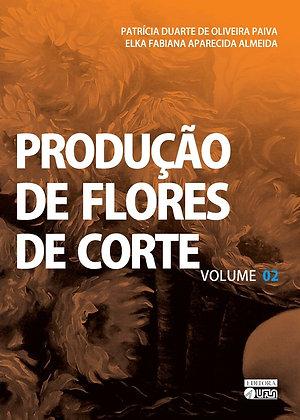Produção de Flores de Corte Vol. 2