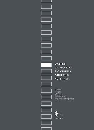 Walter da Silveira e o cinema moderno no Brasil