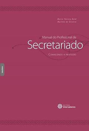 Manual do Profissional de Secretariado Conhecendo a profissão