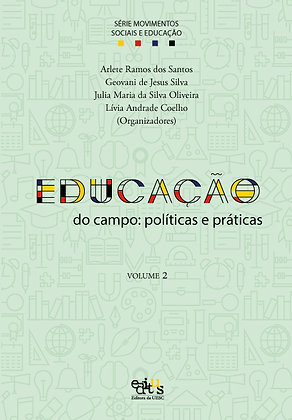 Educação do campo: políticas e práticas