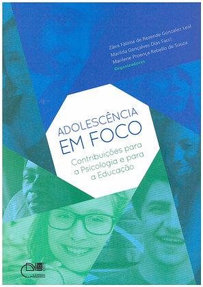 Adolescência em foco: contribuições para psicologia e para a educação