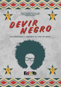 Devir negro: por democracia e cidadania cultural do Brasil