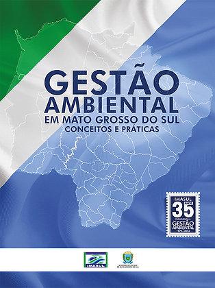Gestão ambiental em Mato Grosso do Sul: conceitos e práticas