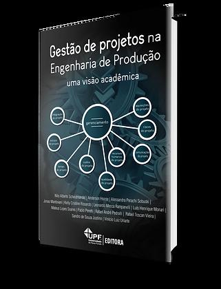 Gestão de projetos na Engenharia de Produção: uma visão acadêmica