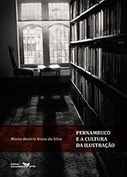 Pernambuco e a cultura da ilustração