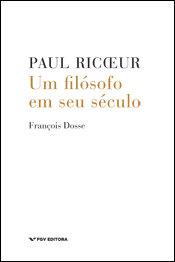 Paul Ricoeur: um filósofo em seu século