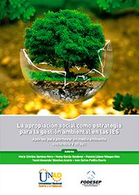 La apropiación social como estrategia para la gestión ambiental en la IES