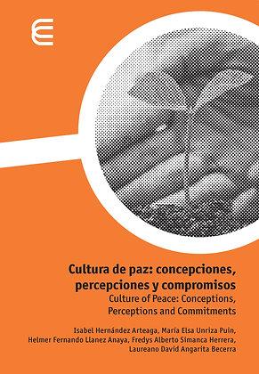 Cultura de paz: concepciones, percepciones y compromisos