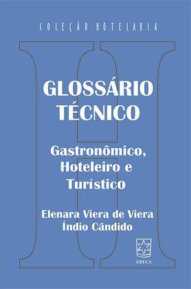 Glossário Técnico: Gastronômico, Hoteleiro e Turístico