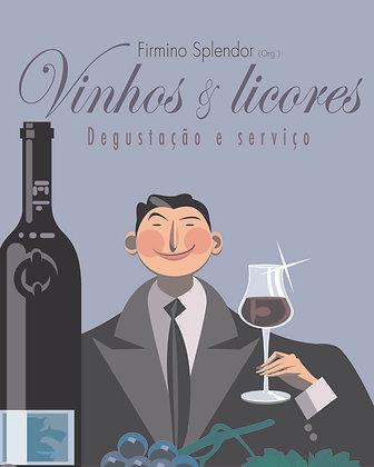 Vinhos e Licores: Degustação e Serviço