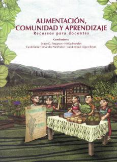 Alimentación, comunidad y aprendizaje. Recursos para docentes