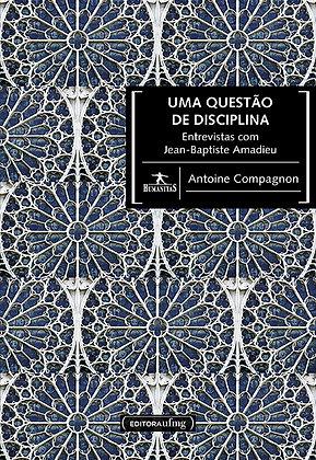 Uma questão de disciplina: entrevistas com Jean-Baptiste Amadieu