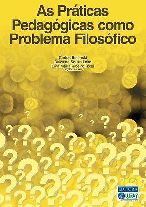 As práticas pedagógicas como problema filosófico