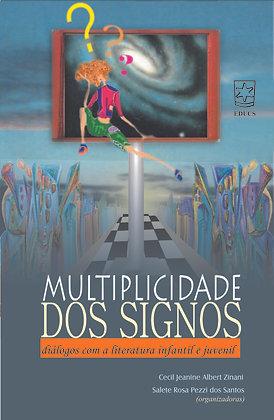 A Multiplicidade dos Signos: Diálogos Com a Literatura Infantil e Juvenil