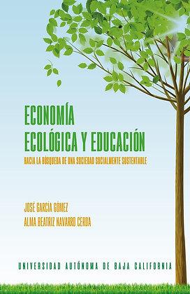 Economía ecológica y educación. Hacia la búsqueda de una sociedad socialmente
