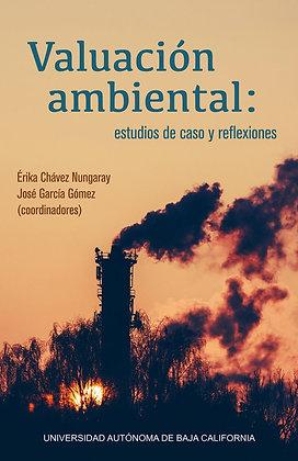 Valuación ambiental: estudios de caso y reflexiones.