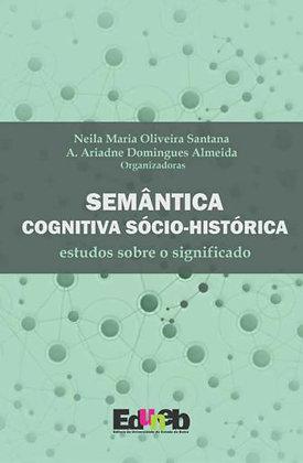 Semântica sócio-histórico-cognitiva: estudos sobre o significado