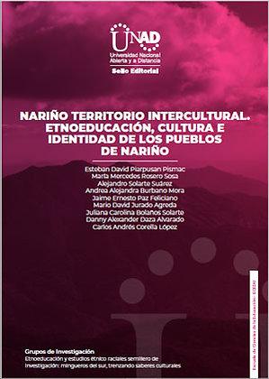 Nariño, territorio intercultural. Etnoeducación, cultura e identidad de los