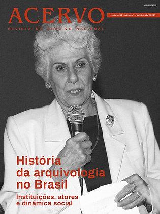 Revista Acervo v. 34 n.1. História da arquivologia no Brasil