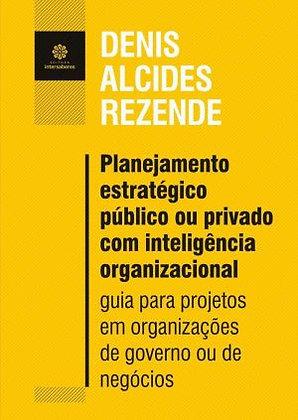 Planejamento estratégico público ou privado com inteligência organizacional