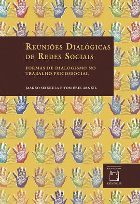Reuniões Dialógicas de Redes Sociais: formas de dialogismo no trabalho