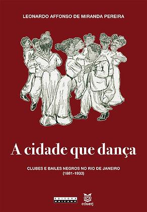 A cidade que dança
